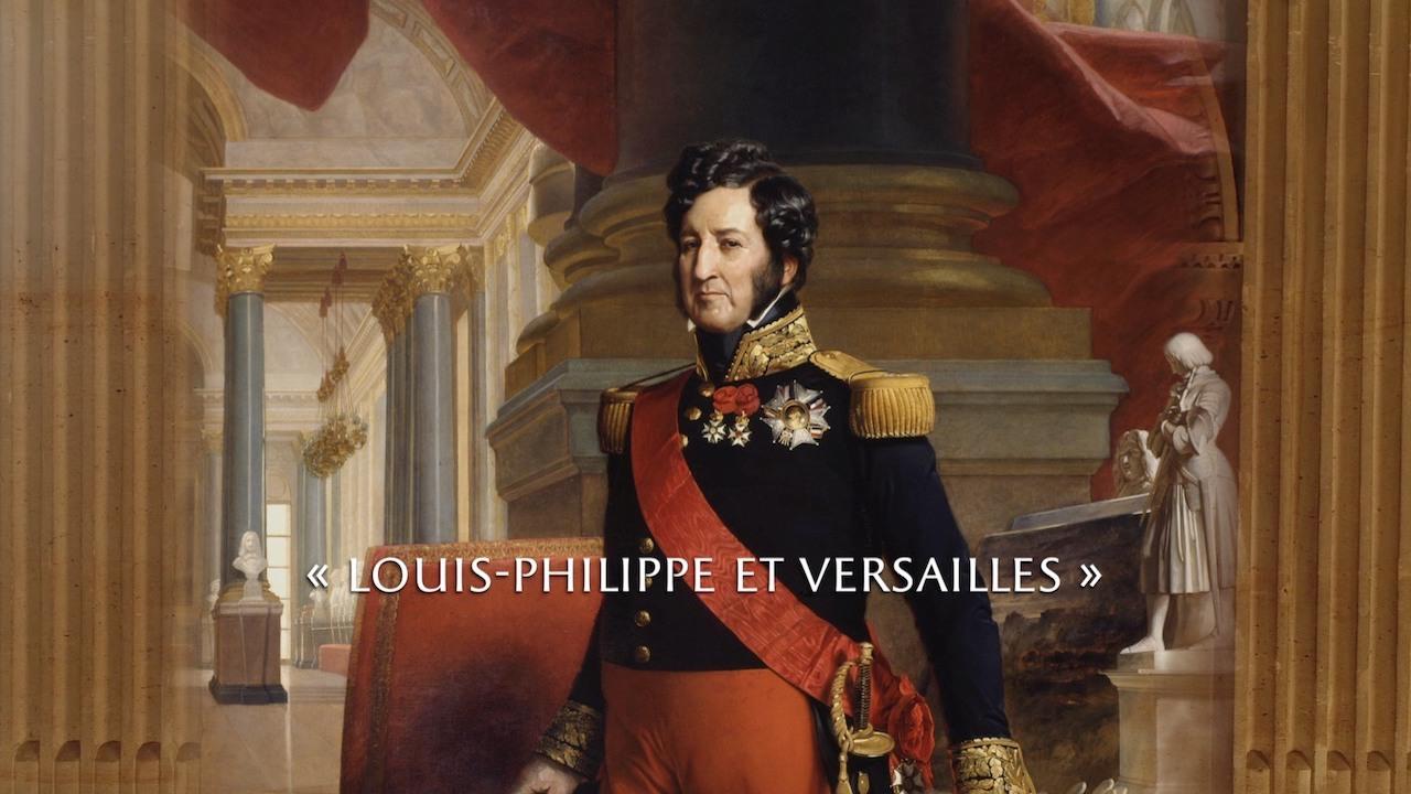 Château de Versailles – Exposition Louis-Philippe